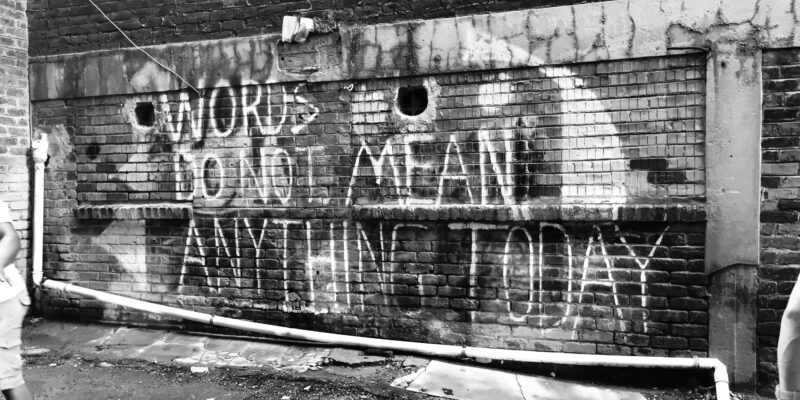 Graffiti commenting on truth and its usefulness today